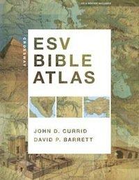 The ESV Bible Atlas