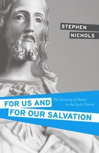 Book Review – For Us and for Our Salvation