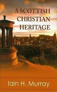 Review – A Scottish Christian Heritage