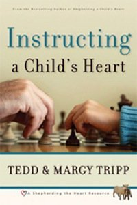 "Book Review – ""Instructing a Child's Heart"" by Tedd Tripp"