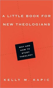 Little Book for Theologians Kapic