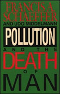 Book Review – Pollution and the Death of Man