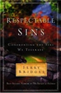 """Respectable Sins"" by Jerry Bridges"