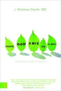 Serve God, Save the Planet