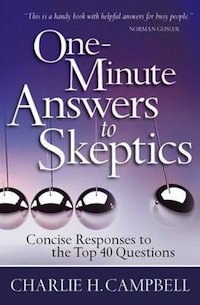 Book Review – One Minute Answers To Skeptics' Top Forty Questions