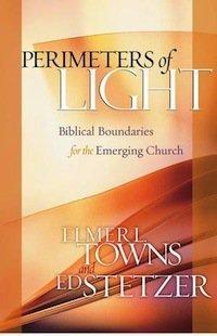 Book Review – Perimeters of Light: Biblical Boundaries for the Emerging Church