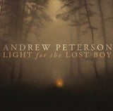 Andrew Peterson Light for the Lost Boy