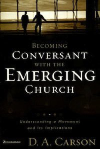 Book Review – Becoming Conversant with the Emerging Church