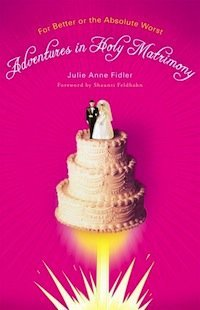 Book Review – Adventures in Holy Matrimony
