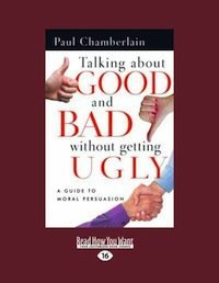 Book Review: Talking About Good and Bad Without Getting Ugly