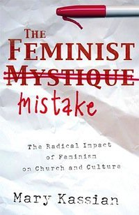 Book Review – The Feminist Mistake