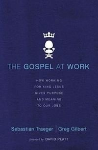 The Gospel at Work