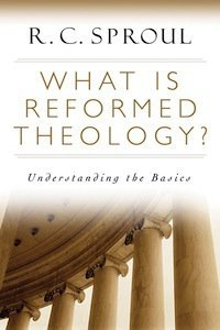 Book Review – What Is Reformed Theology?