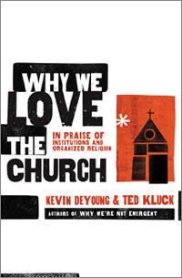Book Review – Why We Love the Church